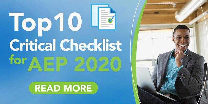 Top 10 Critical Checklist for AEP 2020 - Read More